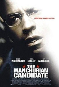 The 2004 film adaptation of The Manchurian Candidate by Jonathan Demme